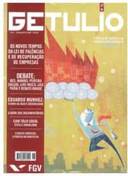 Recuperação de empresas e nova lei de Falências é tema abordado pela revista Getulio, que acaba de chegar às bancas