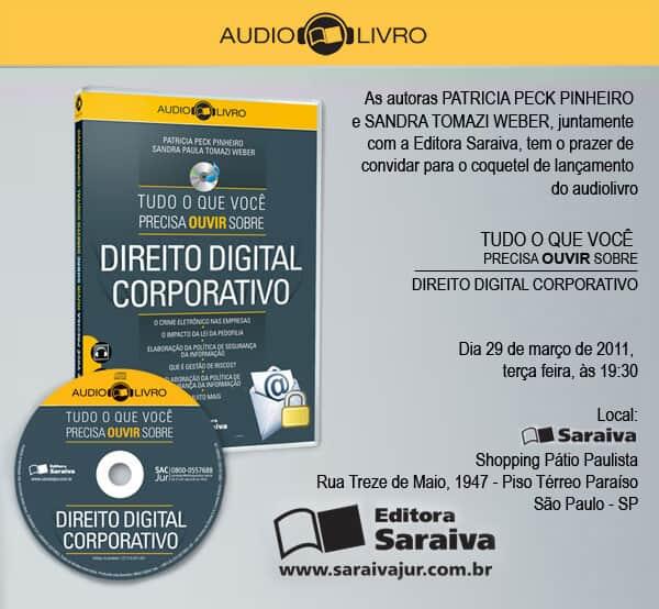 """Lançamento do audiolivro """"Tudo o que você precisa ouvir sobre Direito Digital Corporativo"""""""