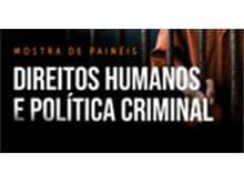 STJ sedia mostra de painéis sobre direitos humanos e política criminal