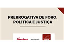 "IGP realiza webinar ""Prerrogativa de foro, política e justiça"""
