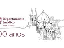 Departamento Jurídico XI de Agosto comemora centenário