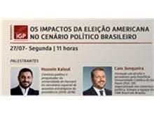 """IGP realiza webinar """"Os impactos da eleição americana no cenário político brasileiro"""""""