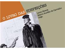 """""""O livro das suspeições"""" denuncia parcialidade de Moro e força-tarefa da Lava Jato"""