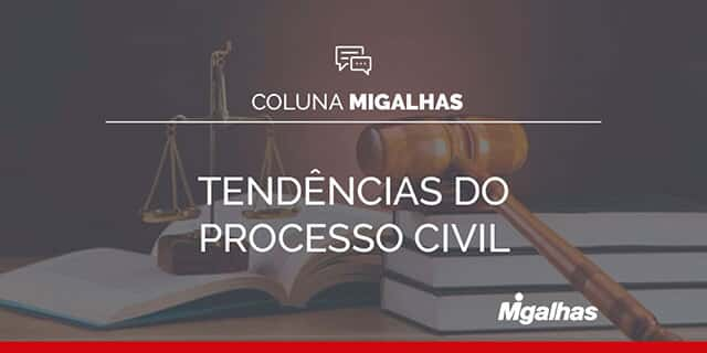 Tendências do Processo Civil