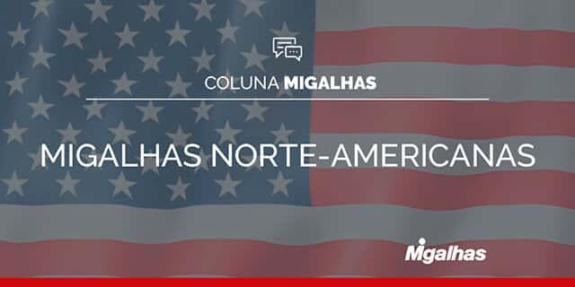 Migalhas Norte-Americanas
