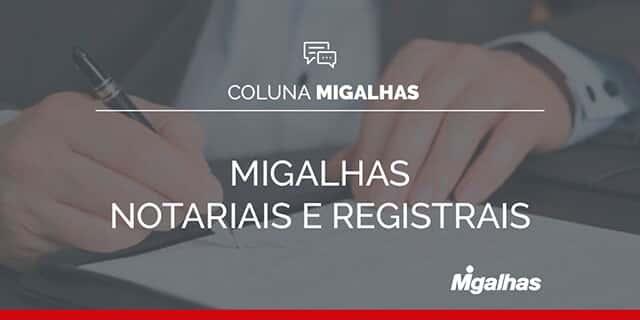 Migalhas Notariais e Registrais
