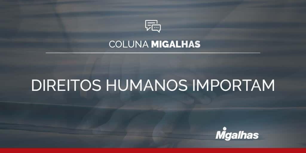 Direitos Humanos importam