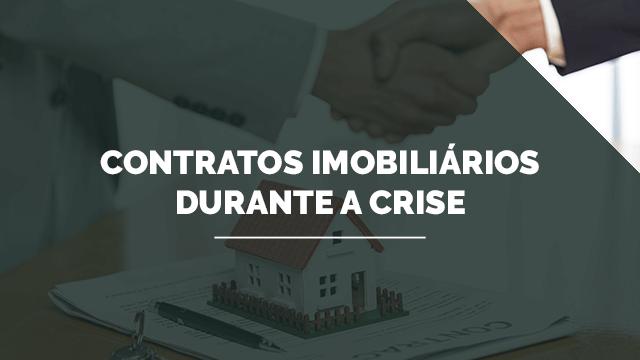 Contratos Imobiliários durante a crise