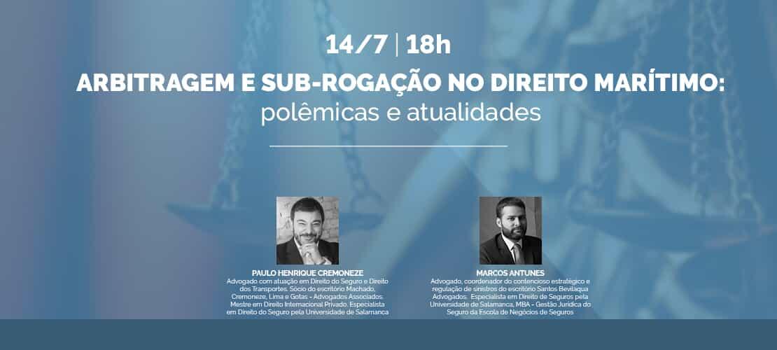 Arbitragem e sub-rogação no Direito Marítimo: polêmicas e atualidades