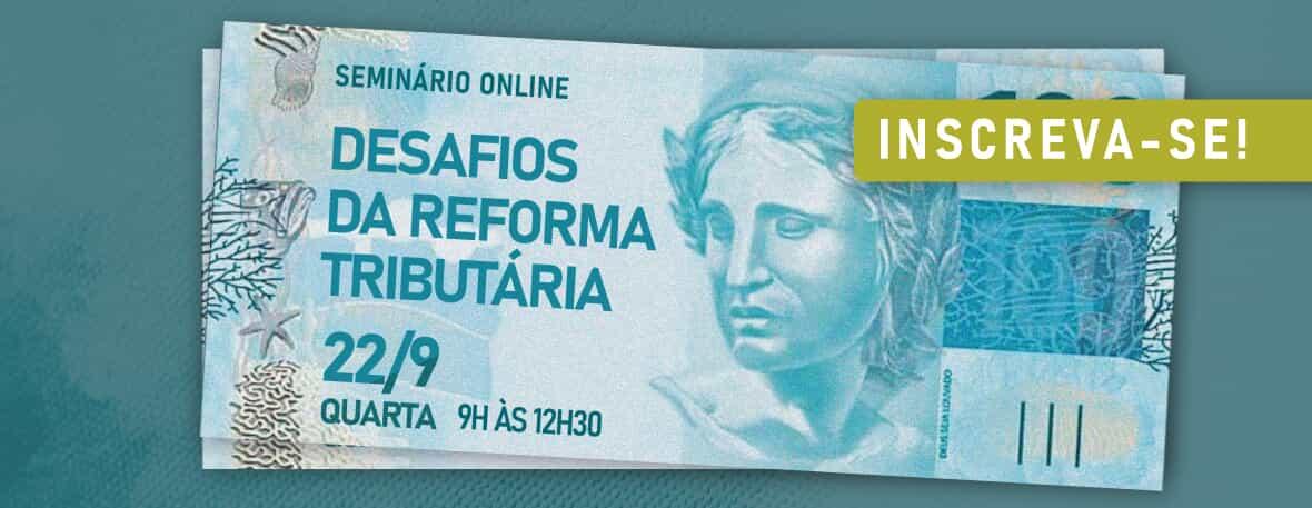 Desafios da Reforma Tributária